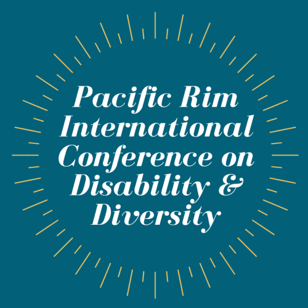 Pacific Rim International Conference on Disability & Diversity