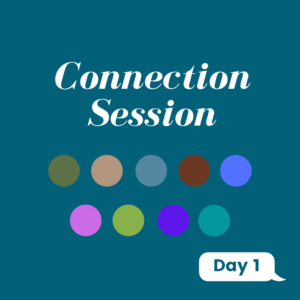Connection Session Day 1