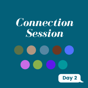 Connection Session Day 2
