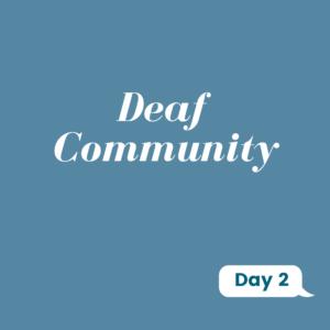 Deaf Community Day 2