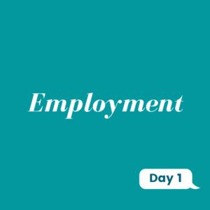 Employment Day 1