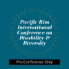 Pre-Conference Only: Pacific Rim International Conference on Disability & Diversity
