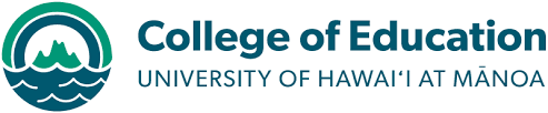 College of education - university of hawaii at manoa