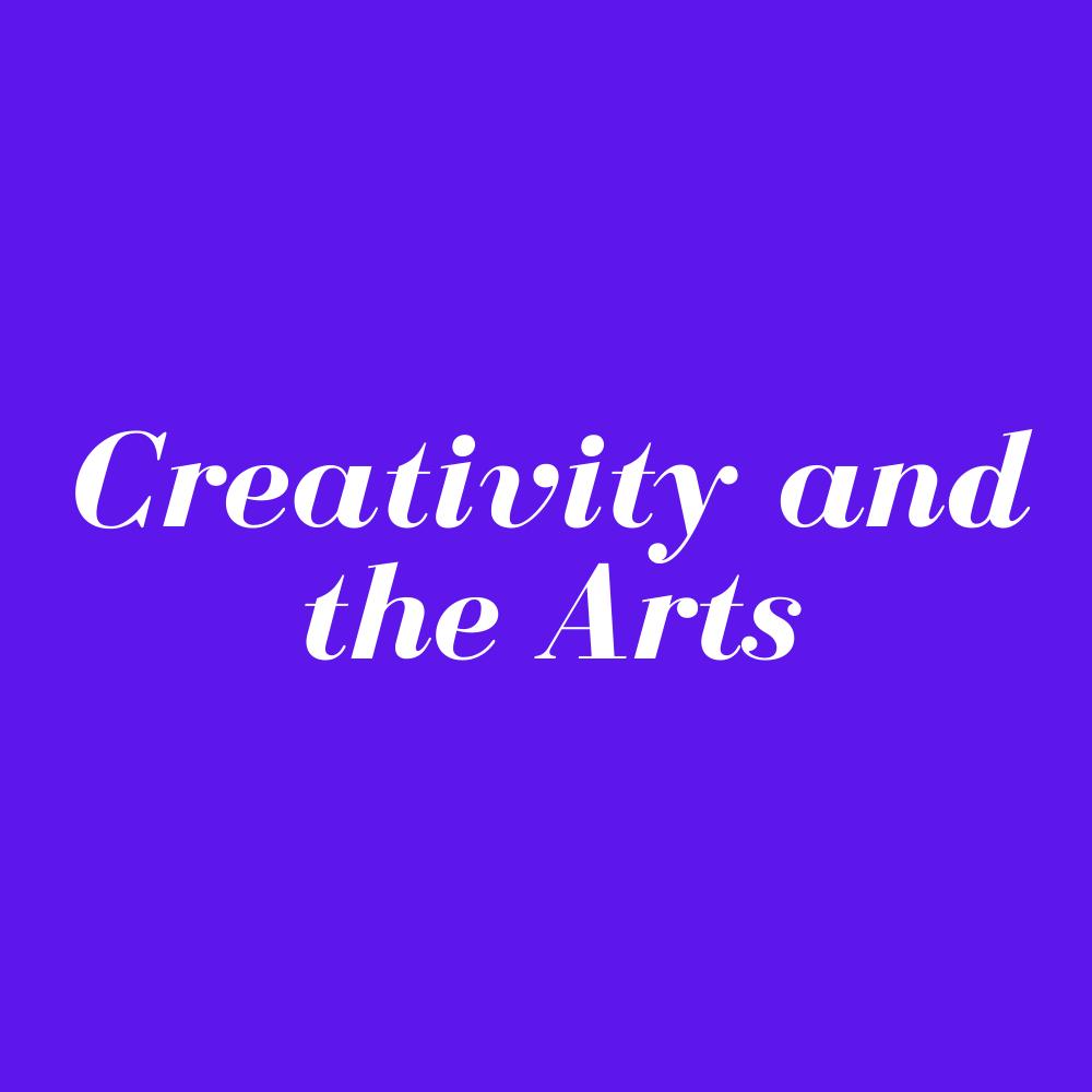 Creativity and the Arts – Live