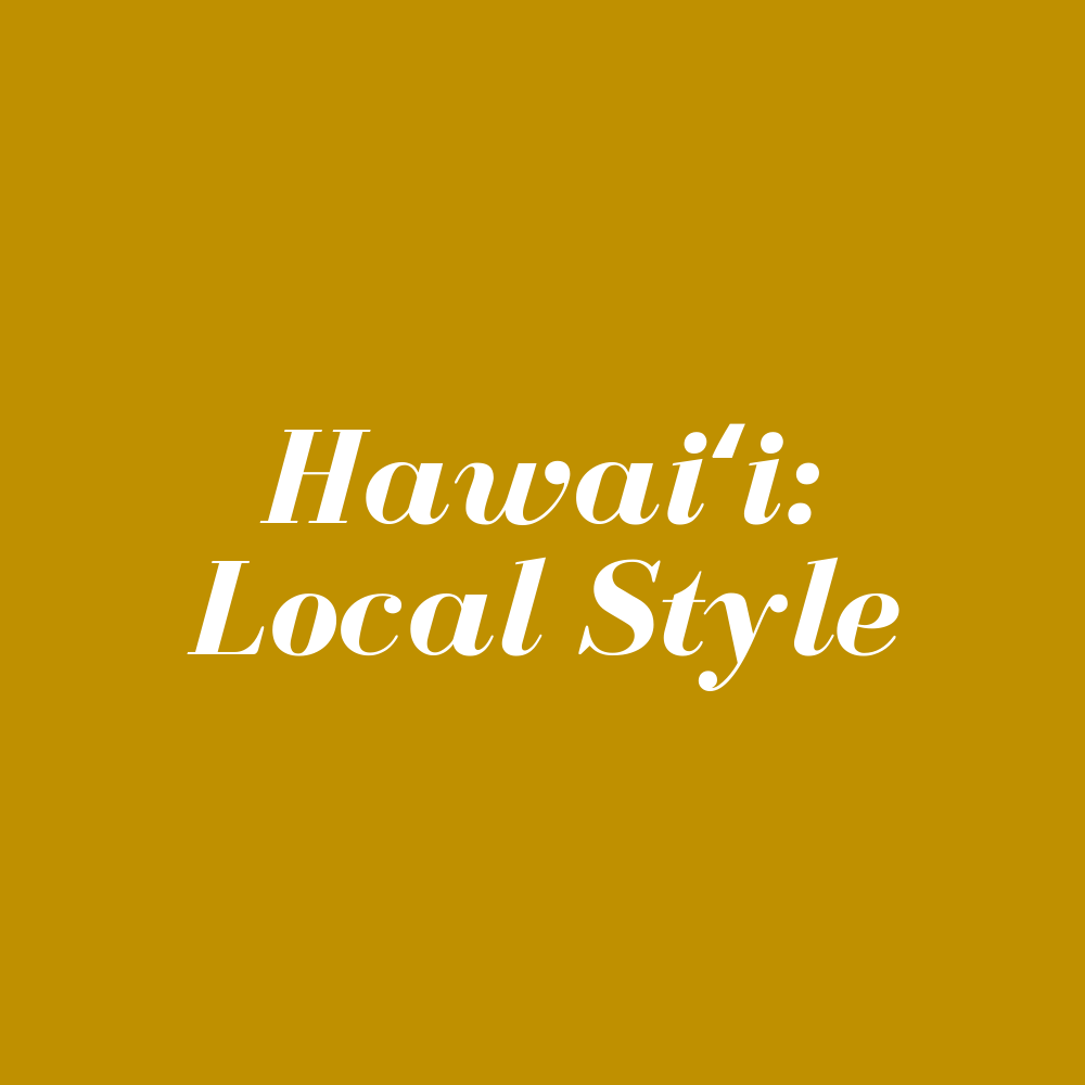 Hawaiʻi Local Style